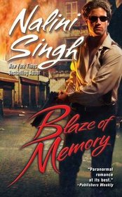 Blaze of Memory (Psy-Changeling, Bk 7)