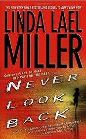 Never Look Back (Look Book, Bk 2)