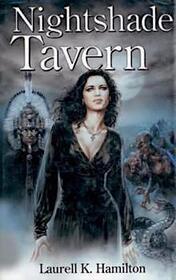 Nightshade Tavern (Anita Blake, Vampire Hunter, Bks 9-10)