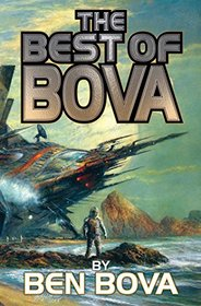 The Best of Bova: Volume 1 (BAEN)
