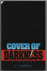 Cover of Darkness: A Novel