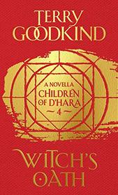 Witch's Oath (Children of D'Hara, Bk 4)