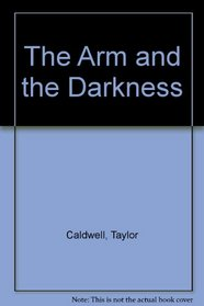 Arm and the Darkness