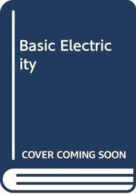 Basic Electricity (A Longman text)