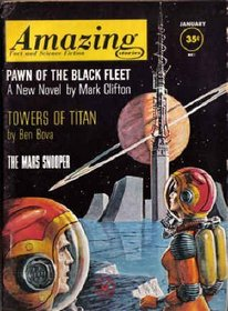 Amazing Stories, January 1962, Featuring Ben Bova's *Towers of Titan* (Volume 36, No. 1)
