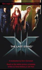The Last Stand (X-Men, Bk 3)
