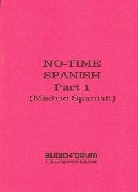 No-time Spanish 1 CDs (Spanish Edition)