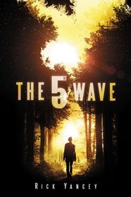 The 5th Wave (5th Wave, Bk 1)