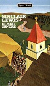 Elmer Gantry (Signet Classics)