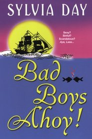 Bad Boys Ahoy!: Stolen Pleasures / Lucien's Gamble / Her Mad Grace
