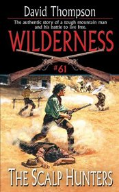 The Scalp Hunters (Wilderness)