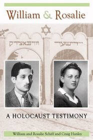 William & Rosalie: A Holocaust Testimony (Mayborn Literary Nonfiction Series)