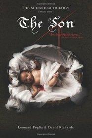 The Son, The Sudarium Trilogy - Book Two (Volume 2)