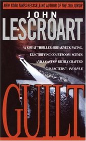 Guilt (Abe Glitsky, Bk 2)