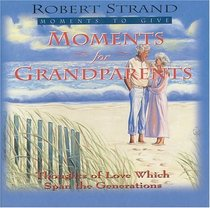 Moments for Grandparents (Moments to Give)