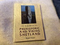 A Guide to Prehistoric and Viking Shetland