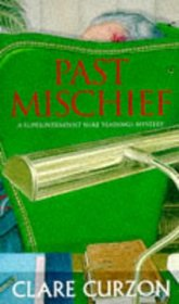 Past Mischief (A Superintendent Mike Yeadings Mystery)
