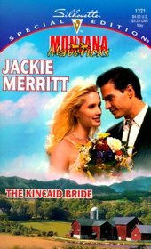 The Kincaid Bride (Montana Mavericks: Wed in Whitehorn) (Silhouette Special Edition, No 1321)