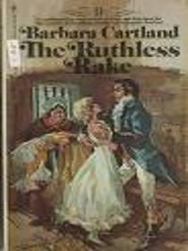 The Ruthless Rake