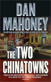 The Two Chinatowns (Detective Cisco Sanchez, Bk 1)
