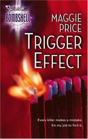 Trigger Effect (Line of Duty, Bk 5) (Silhouette Bombshell, No 47)