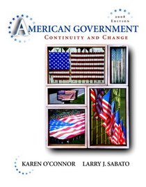 American Government: Continuity and Change, 2008 Edition Value Pack (includes American Politics and the African American Quest for Universal Freedom & 2008 Election Preview)