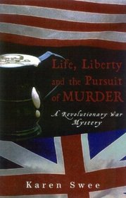 Life, Liberty and the Pursuit of Murder
