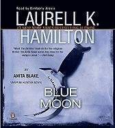 Blue Moon Abridged CDs (Anita Blake, Vampire Hunter, No. 8)