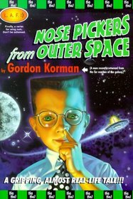 Nosepickers From Outer Space (L.A.F. Books)