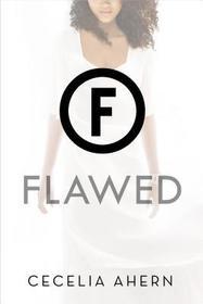 Flawed: A Novel