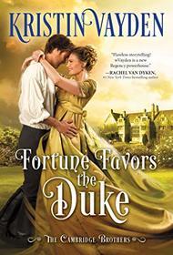 Fortune Favors the Duke (Cambridge Brotherhood, 1)