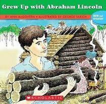 ...if you grew up with Abraham Lincoln