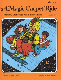 Magic Carpet Ride - Primary Activities with Fairy Tales