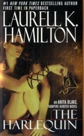 The Harlequin (Anita Blake, Vampire Hunter, Bk 15)
