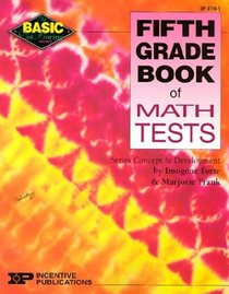 Fifth Grade Book of Math Tests (Basic Not Boring Series)