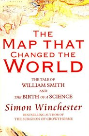 The Map That Changed the World: The Tale of William Smith and the Birth of a Science (Paragon Softcover Large Print Books)