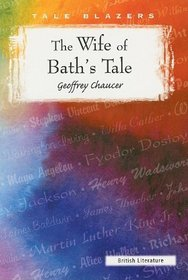 The Wife of Bath's Tale (Tale Blazers)