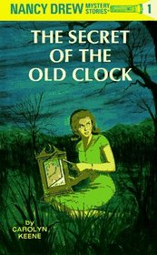 The Secret of the Old Clock (Nancy Drew, No 1)