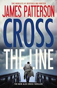 Cross the Line (Alex Cross, Bk 24)