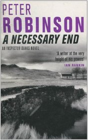 A Necessary End - An Inspector Banks Novel