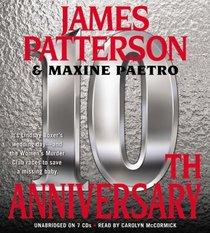 10th Anniversary (Women's Murder Club, Bk 10) (Audio CD) (Abridged)