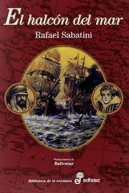 El Halcon del Mar (Spanish Edition)
