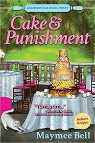 Cake and Punishment (Southern Cake Baker Mystery, Bk 1)