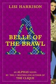 Belle of the Brawl (Alphas, Bk 3)