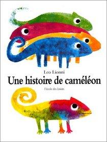 Une histoire de cam�l�on