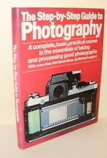 The Step-By-Step Guide to Photography
