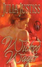 Wicked Wager (Lord Anthony Nelthorpe, Bk 2)