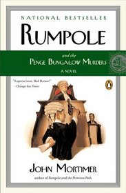 Rumpole and the Penge Bungalow Murders (Rumpole of the Bailey, Bk 13)
