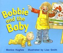 Bobbie and the Baby (Rigby Literacy)