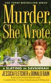 A Slaying in Savannah (Murder She Wrote, Bk 30)